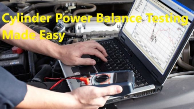 Cylinder Power Balance Testing Made Easy