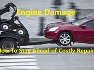 Engine Damage-How To Stay Ahead of Costly Repairs