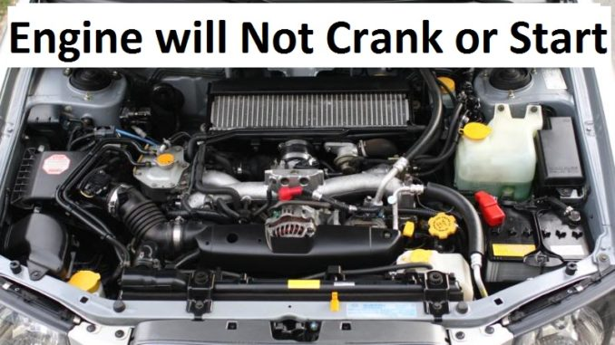 Engine will not crank or start